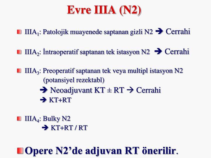 Evre IIIA (N2)