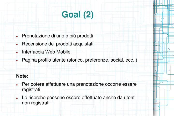 Goal (2)
