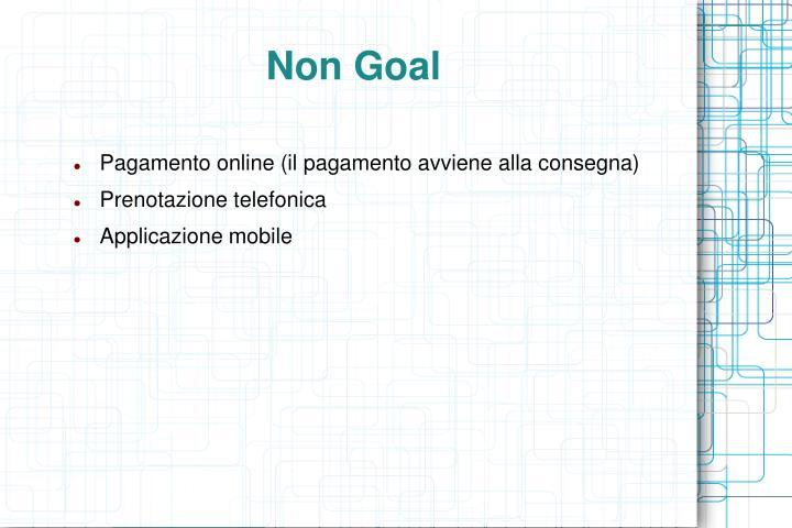 Non Goal