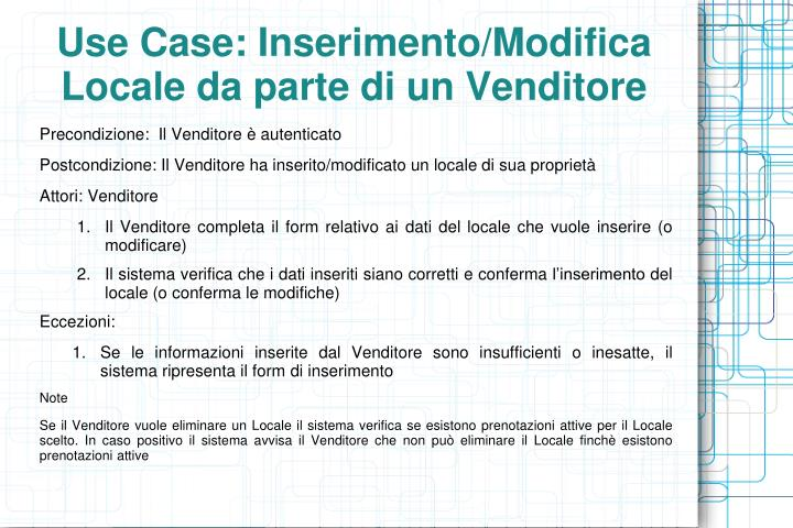 Use Case: Inserimento/Modifica Locale da parte di un Venditore