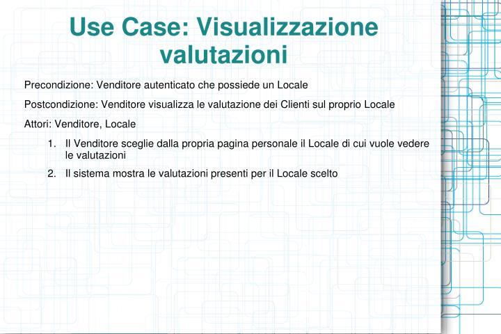 Use Case: Visualizzazione valutazioni
