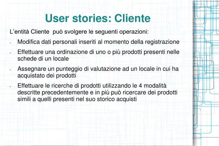 User stories: Cliente