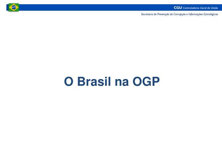 O Brasil na OGP