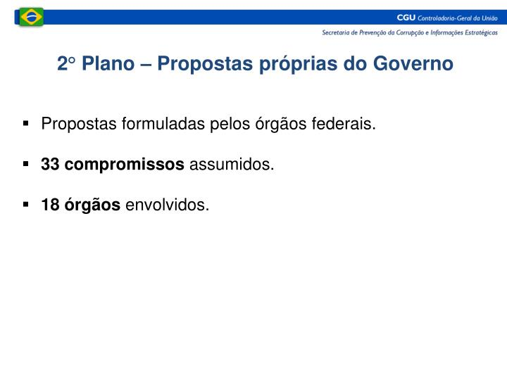 2° Plano – Propostas próprias do Governo
