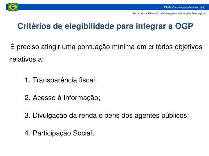 Critérios de elegibilidade para integrar a OGP