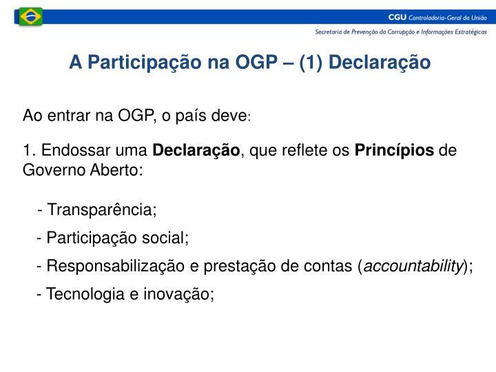 A Participação na OGP – (1) Declaração