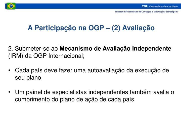 A Participação na OGP – (2) Avaliação