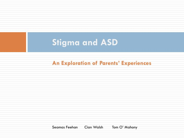Stigma and ASD