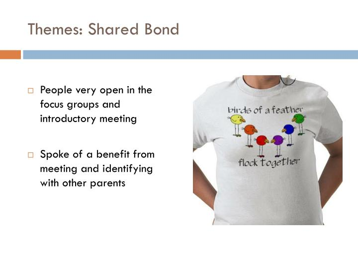 Themes: Shared Bond