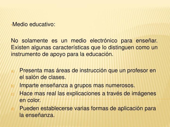 Medio educativo: