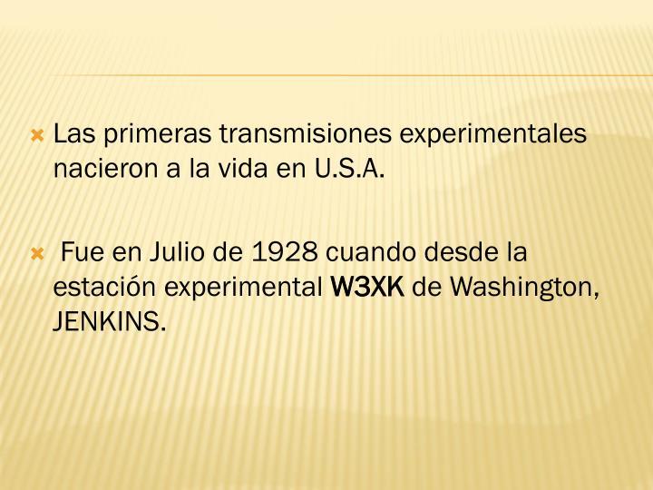 Las primeras transmisiones experimentales nacieron a la vida en U.S.A