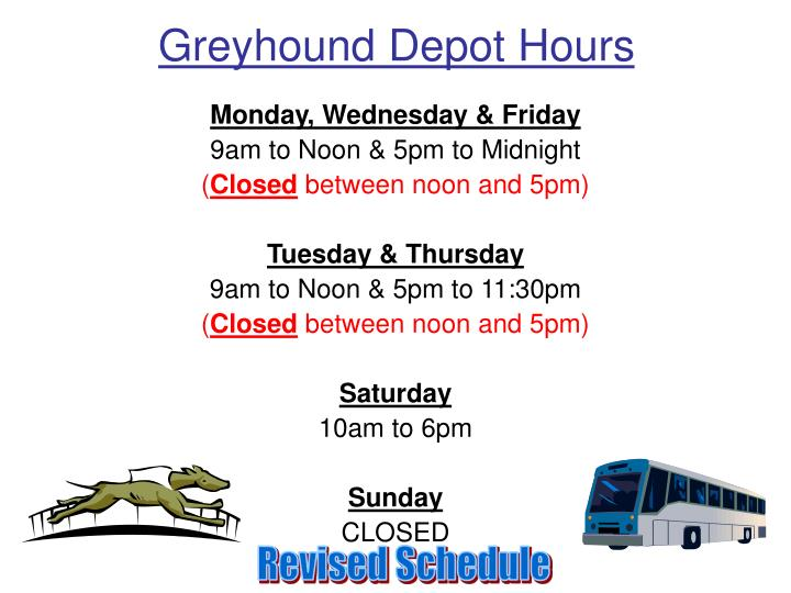 Greyhound Depot Hours
