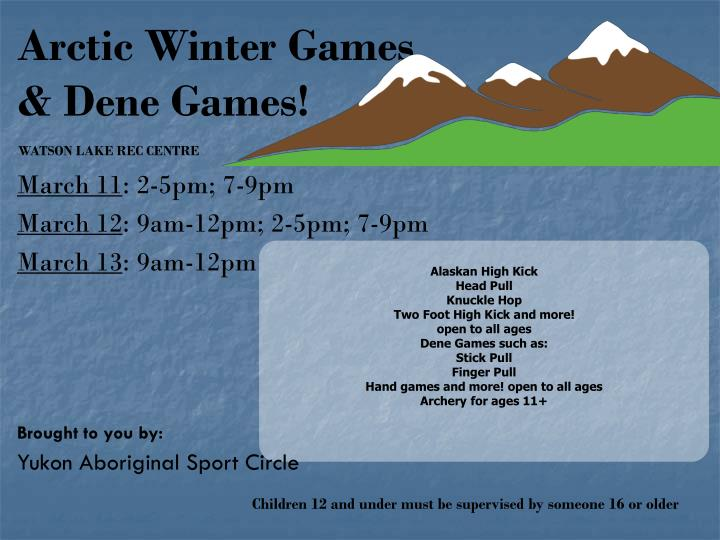 Arctic Winter Games & Dene Games!