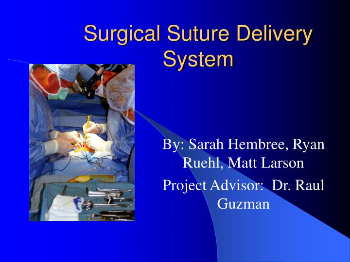 Surgical suture delivery system