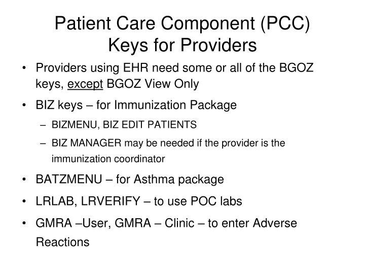 Patient Care Component (PCC)
