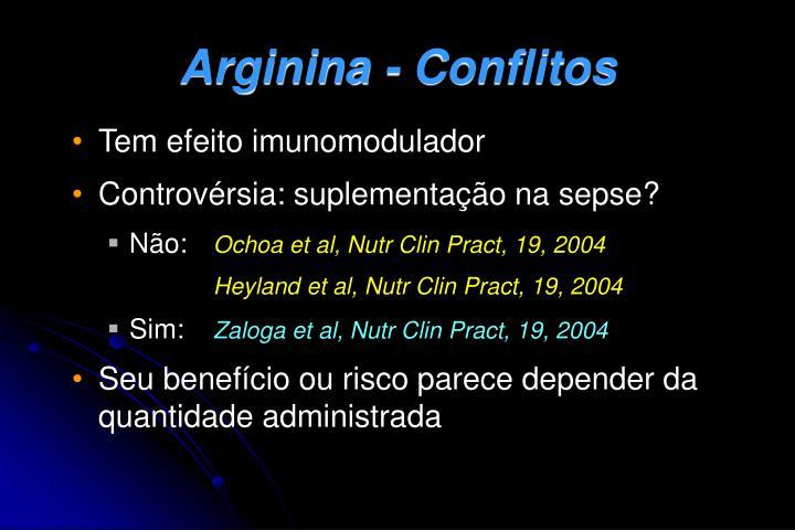 Arginina - Conflitos