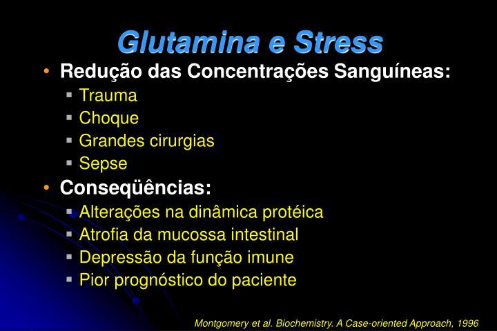 Glutamina e Stress