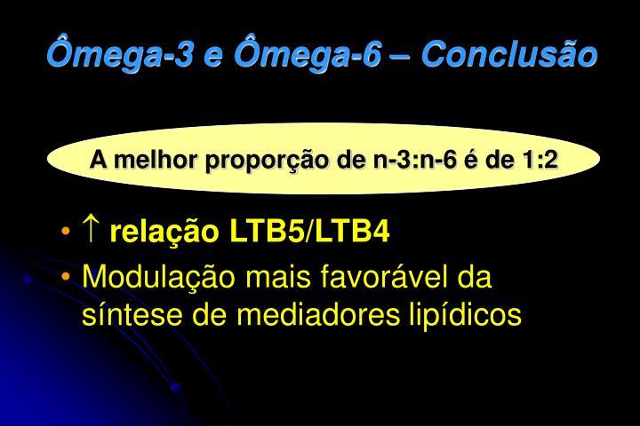 Ômega-3 e Ômega-6 – Conclusão
