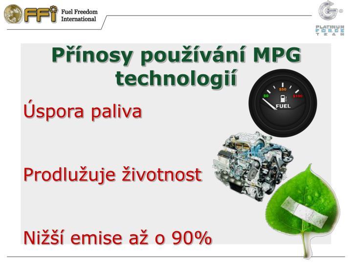 Přínosy používání MPG technologií