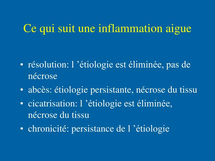 Ce qui suit une inflammation aigue