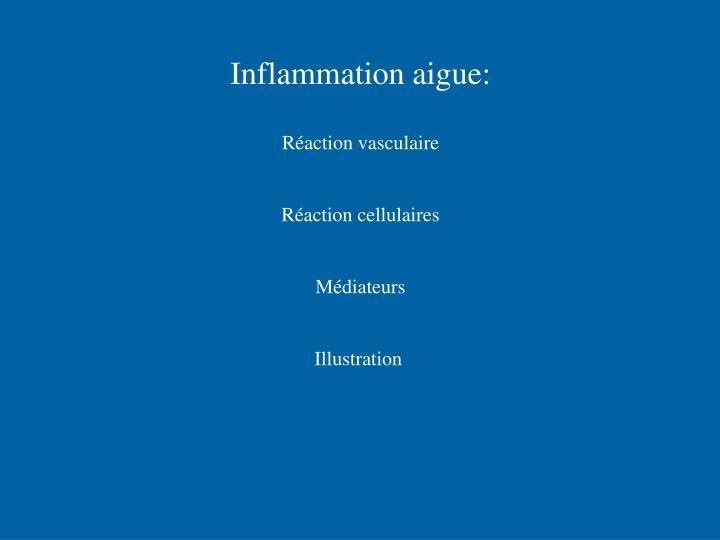 Inflammation aigue: