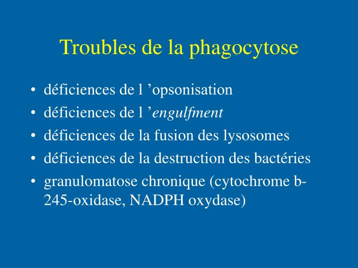 Troubles de la phagocytose