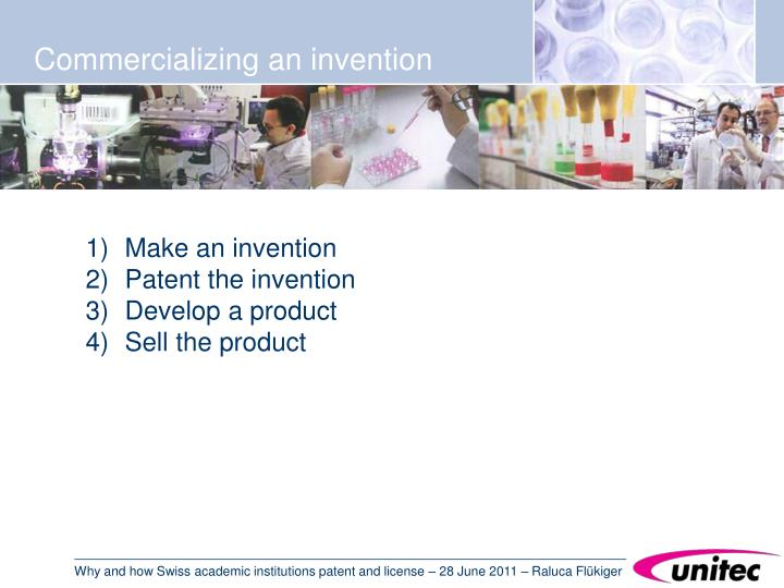 Commercializing an invention