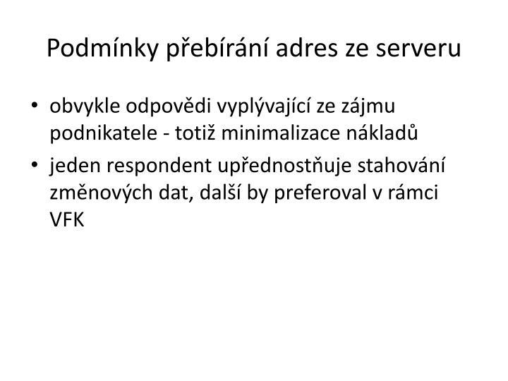 Podmínky přebírání adres ze serveru