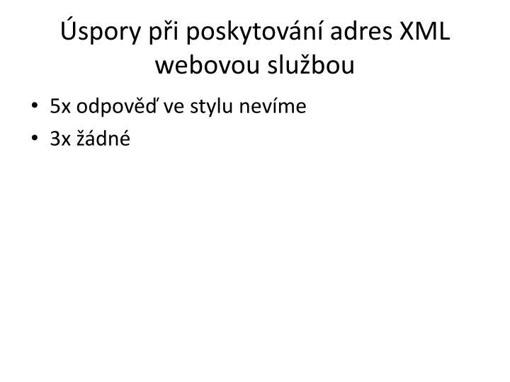 Úspory při poskytování adres XML webovou službou