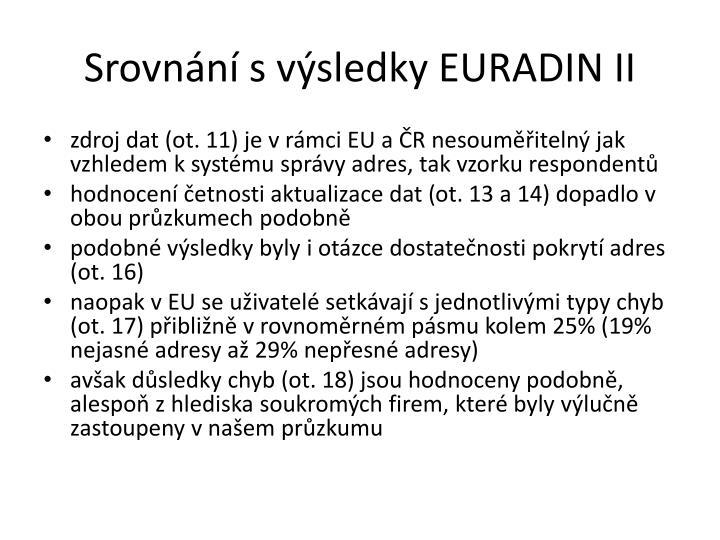 Srovnání s výsledky EURADIN II