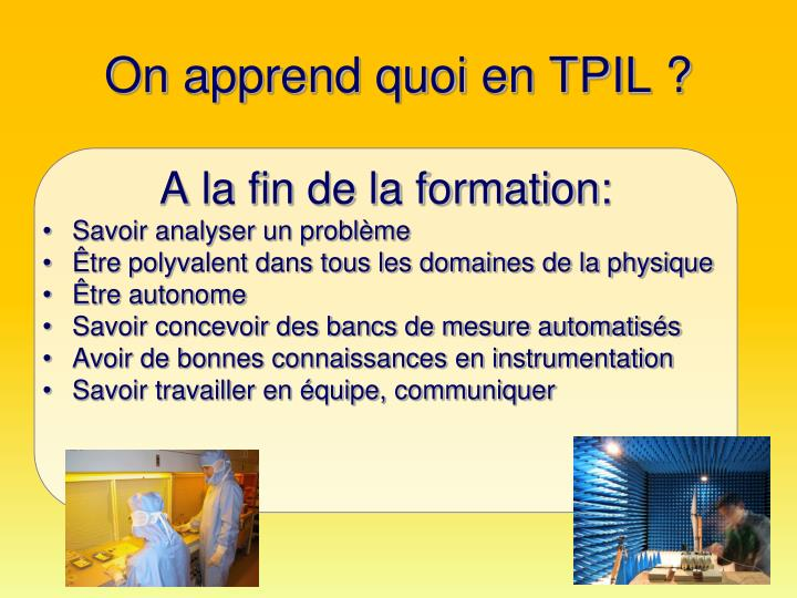 On apprend quoi en TPIL ?