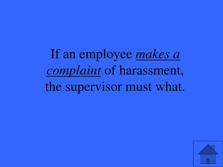 If an employee