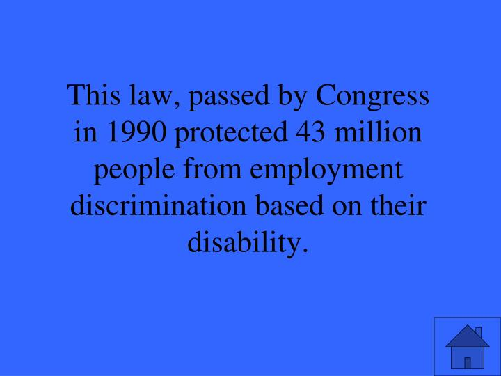 The EEOC clarified by law that