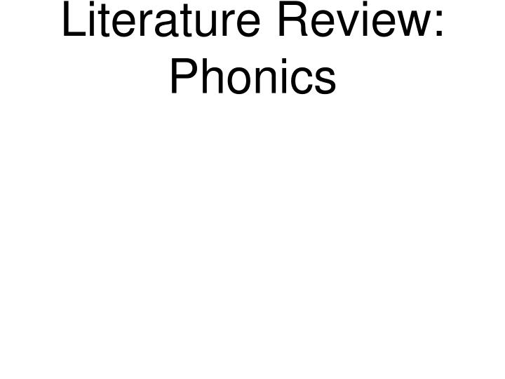 Literature Review: Phonics