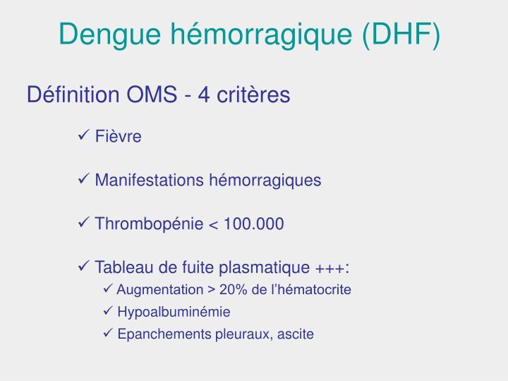 Dengue hémorragique (DHF)