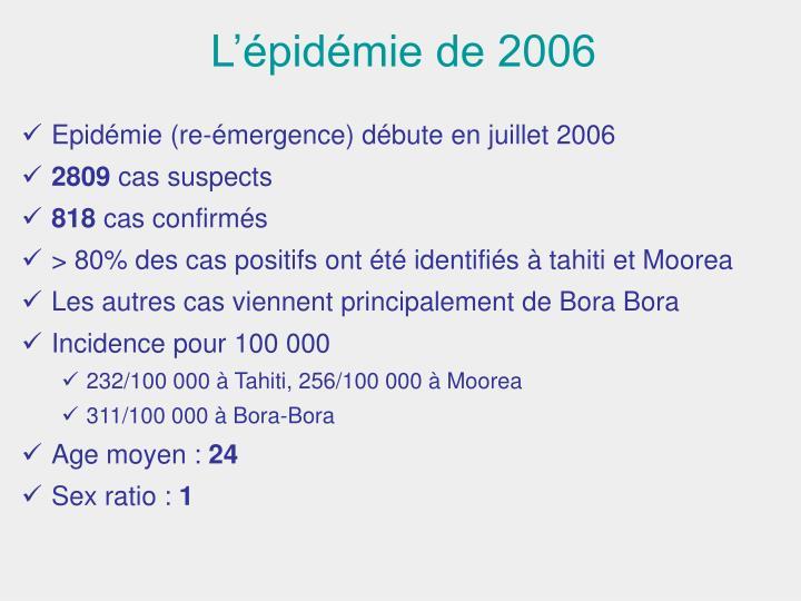 L'épidémie de 2006