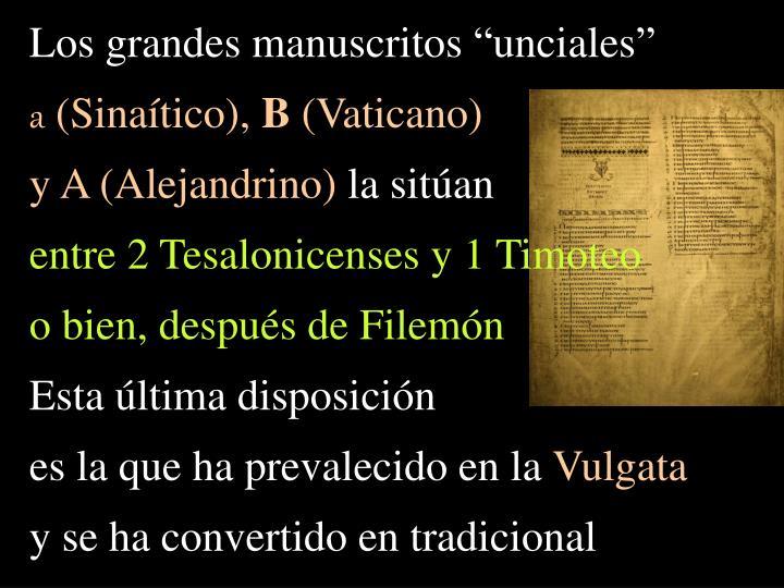 """Los grandes manuscritos """"unciales"""""""
