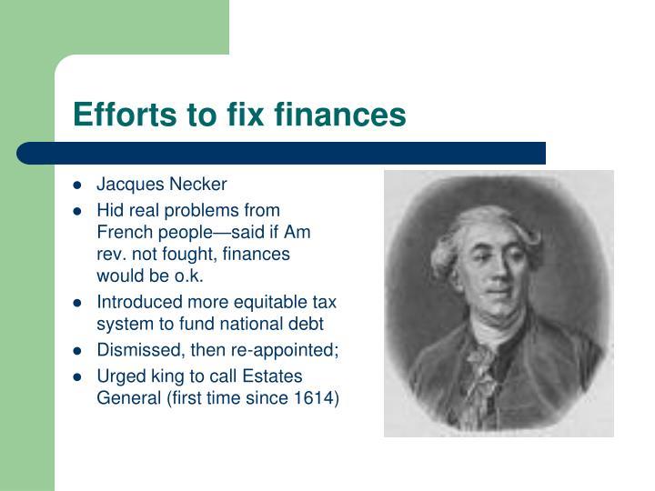Efforts to fix finances