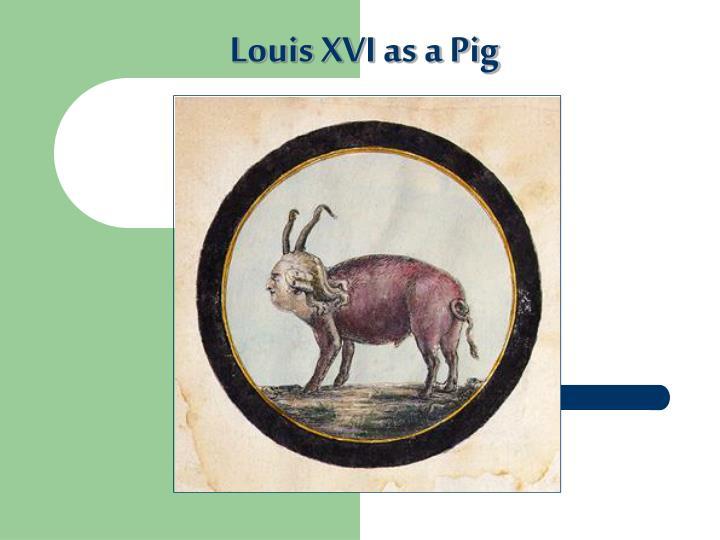 Louis XVI as a Pig