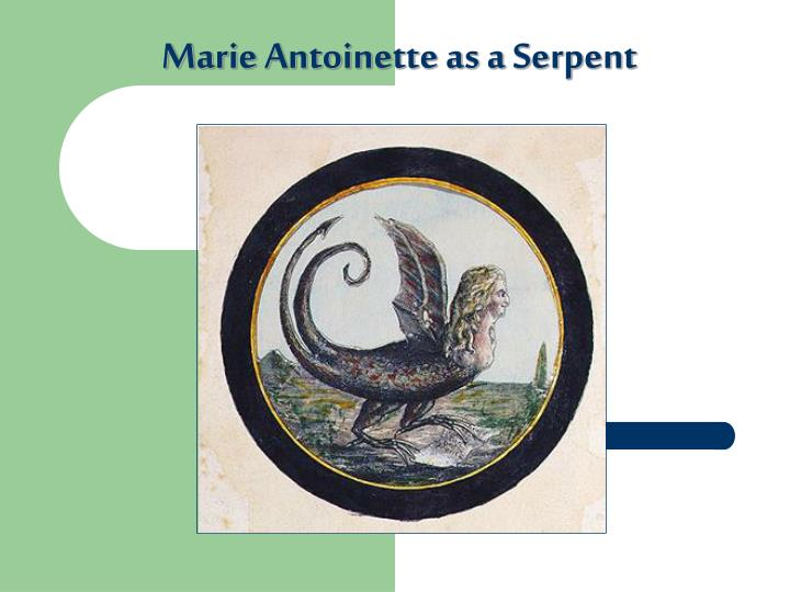 Marie Antoinette as a Serpent