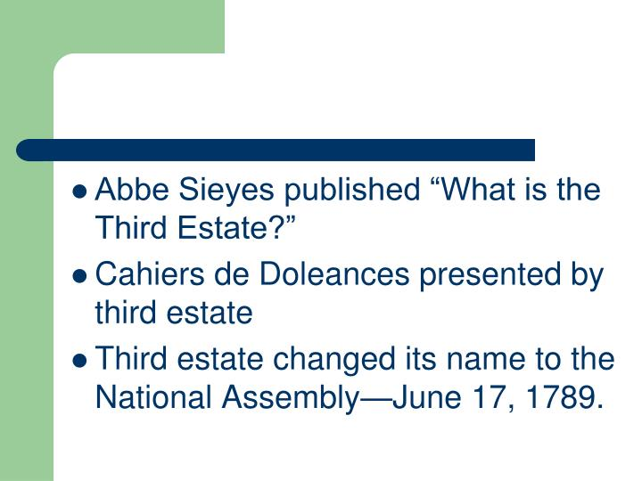 "Abbe Sieyes published ""What is the Third Estate?"""
