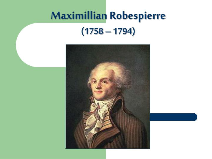 Maximillian Robespierre