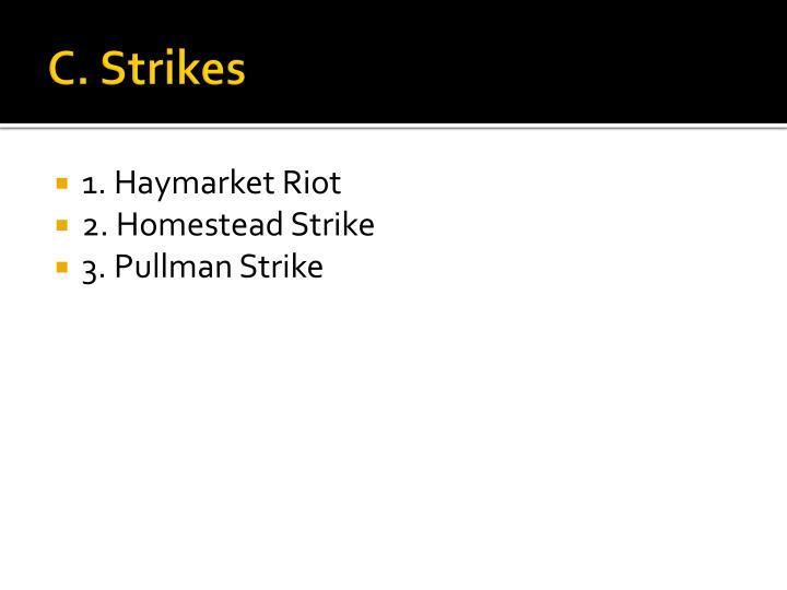 C. Strikes