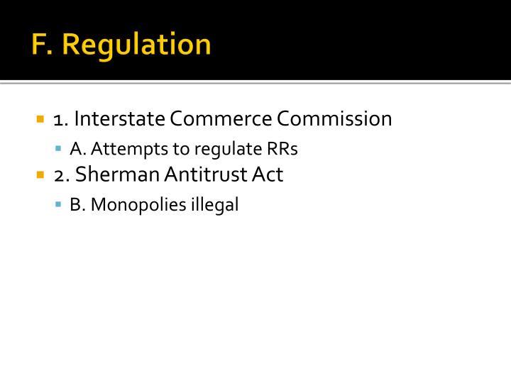 F. Regulation