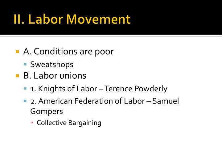 II. Labor Movement
