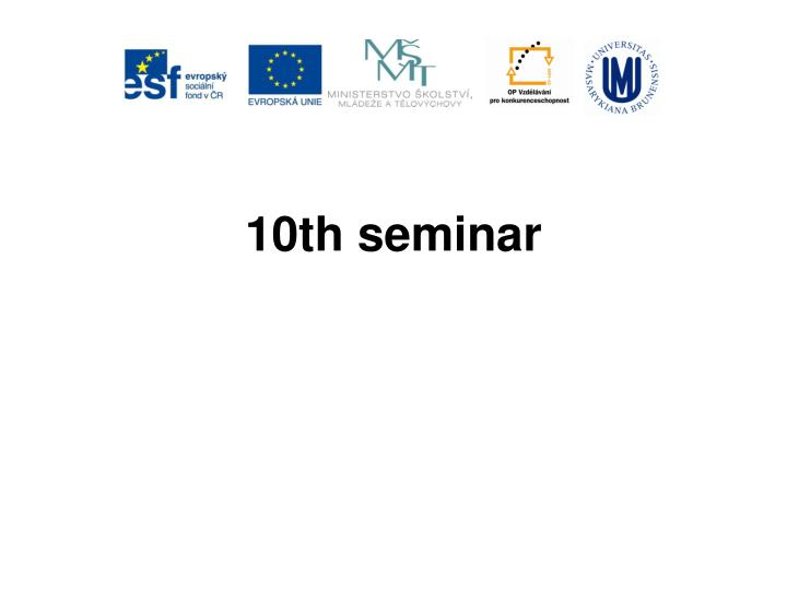 10th seminar
