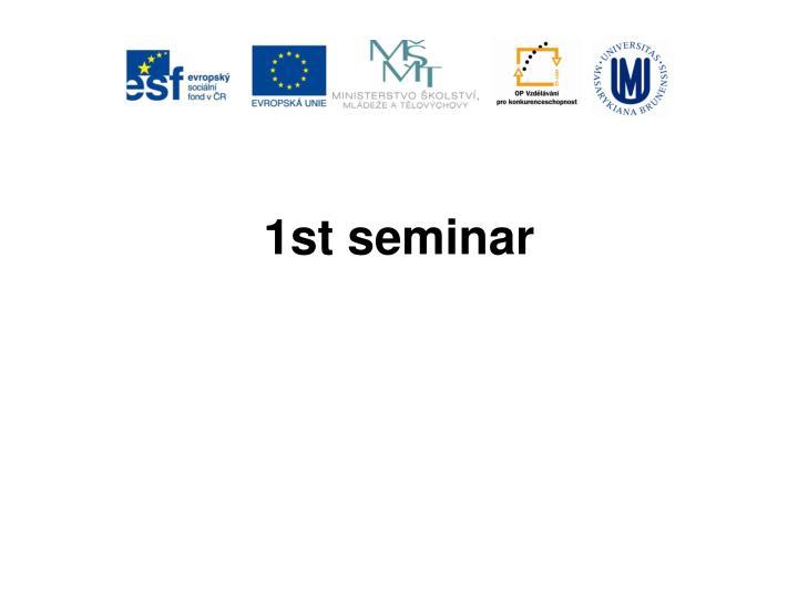1st seminar