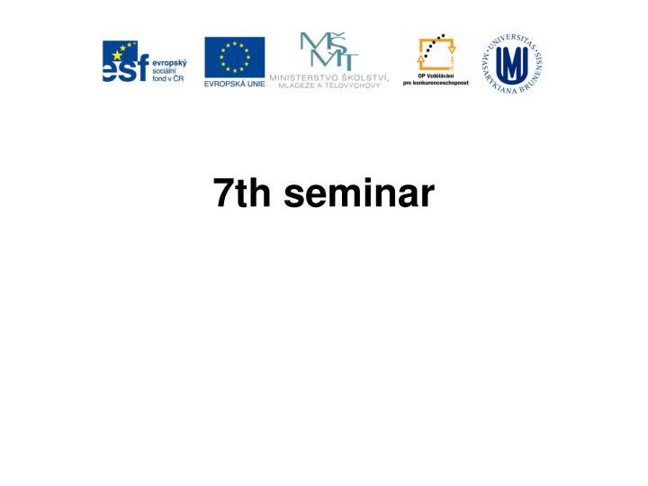 7th seminar
