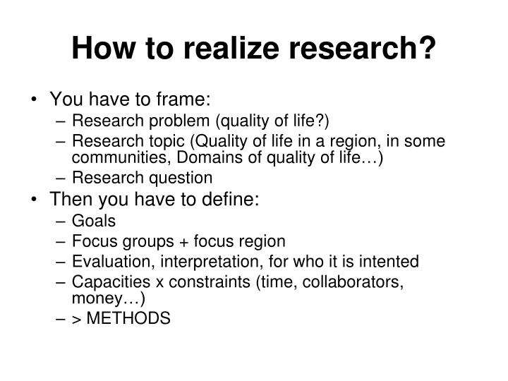 How to realize research?