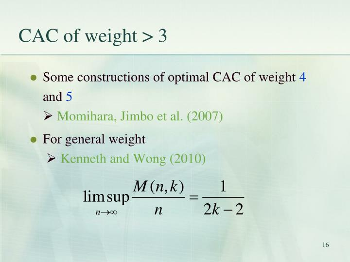 CAC of weight > 3